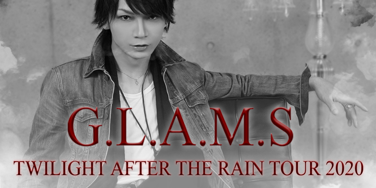 G.L.A.M.S—TWILIGHT AFTER THE RAIN Europe Tour 2020 PR Banner