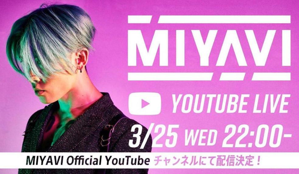 MIYAVI Live Talk YouTube 3/25 Wednesday 22:00 (JST)