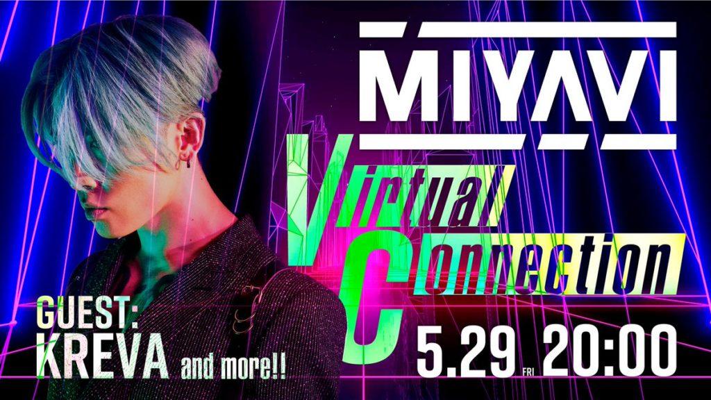 MIYAVI Virtual Connection